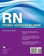 RN Patient Assessment Form by Marissa Starr
