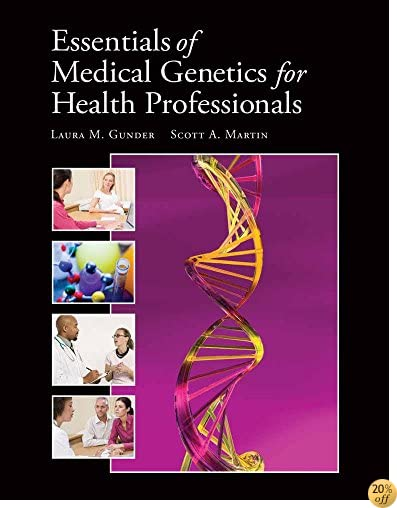 Essentials of Medical Genetics for Health Professionals (Gunder, Essentials of Medical Genetics for Health Professionals)