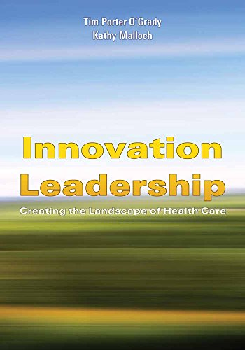 innovation-leadership-creating-the-landscape-of-healthcare-porter-ogrady-innovation-leadership