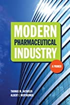 Modern Pharmaceutical Industry: A Primer by…