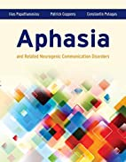 Aphasia And Related Neurogenic Communication…