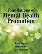 Foundations Of Mental Health Promotion by…