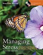 Managing stress : principles and strategies…