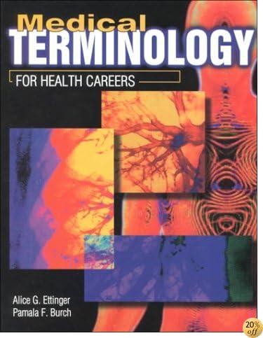 TMedical Terminology for Health Careers