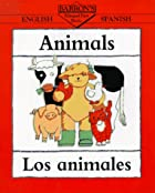 Barron's Bilingual First Books: Animals by…
