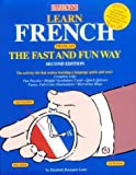Leete, Elisabeth: Learn French the Fast and Fun Way: With French-English English-French Dictionary