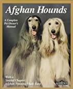 Afghan Hounds by D. Caroline Coile