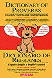 Basset, Delfin Carbonell: Dictionary of Proverbs, Sayings, Maxims, Adages, English and Spanish: Diccionario De Refranes, Proverbios, Dichos, Adagios, Castellano E Ingles