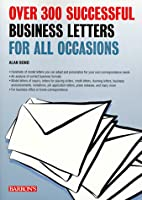 Over 300 Successful Business Letters for All…