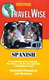 Segoviano, Carlos: Travelwise Spanish