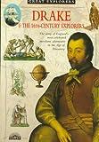 Guy, John: Drake and 16th Century Explorers (Us) (Great Explorer (Barrons Educational))