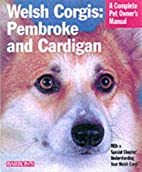 Welsh Corgis: Pembroke and Cardigan by…
