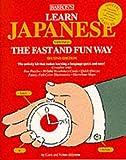 Akiyama, Nobuo: Learn Japanese the Fast and Fun Way (Fast and Fun Way Series)