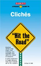 Barron's Pocket Guide to Clichés: Hit the…