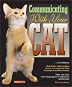 Communicating with Your Cat (Pets…