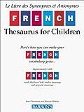 Greisman, Joan: French Thesaurus for Children