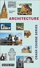 Architecture, Crash Course (Crash Course…