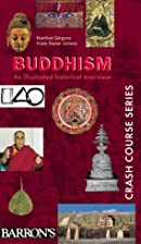 Buddhism: An Illustrated Historical Overview…
