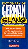 Strutz, Henry: Dictionary of German Slang and Colloquial Expressions (Barron's)