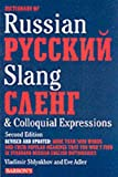 Adler, Eve: Dictionary of Russian Pyccknn Slang: Caeht & Colloquial Expressions