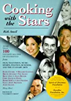 Cooking with the Stars by Rick Ameil