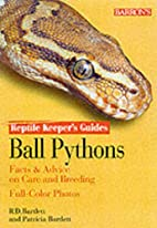 Ball Pythons (Reptile and Amphibian Keeper's…