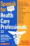 Harvey, William C.: Spanish for Health Care Professionals