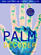 Palm Decoder: Read Your Palm and Foretell…