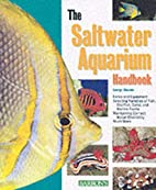 Saltwater Aquarium Handbook, The (Barron's…