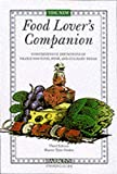 Herbst, Sharon Tyler: The New Food Lover&#39;s Companion: Comprehensive Definitions of Nearly 6000 Food, Drink, and Culinary Terms