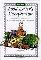 The New Food Lover's Companion (Barron's…