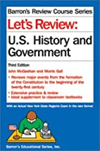 Let's Review U.S. History and Government by…
