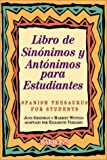 Greisman, Joan: Libro de Sinonimos y Antonimos Para Estudiantes: Spanish Thesaurus for Students (Spanish Edition)