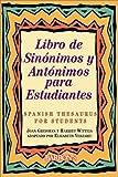 Greisman, Joan: Libro de Sinonimos y Antonimos Para Estudiantes: Spanish Thesaurus for Students (Spanish Edition)