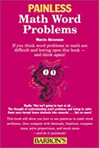 Painless Math Word Problems by Marcie F.…