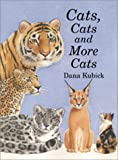 Kubick, Dana: Cats, Cats, and More Cats