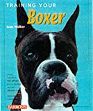 Walker, Joan Hustace: Training Your Boxer