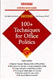 Hawley, Casey Fitts: 100+ Tactics for Office Politics