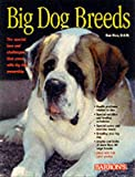 Dan Rice: Big Dog Breeds