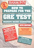 Green, Sharon: Barron's How to Prepare for the Gre: Graduate Record Examination