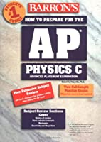 How to Prepare for the AP Physics C by…