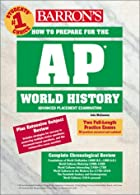 How to Prepare for the AP World History…