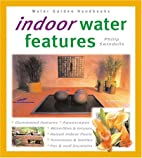 Indoor Water Features by Philip Swindells