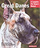 Stahlkuppe, Joe: Great Danes: Everything About Adoption, Feeding, Training, Grooming, Health Care, and More