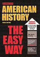 American History the Easy Way (American…