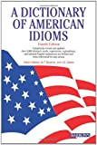 Makkai, Adam: A Dictionary of American Idioms