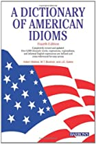 A Dictionary of American Idioms by Adam…