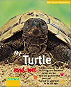 My Turtle and Me by Hartmut Wilke