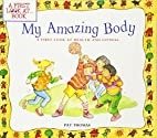 My Amazing Body: A First Look at Health and…