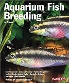 Aquarium Fish Breeding by Jay F. Hemdal